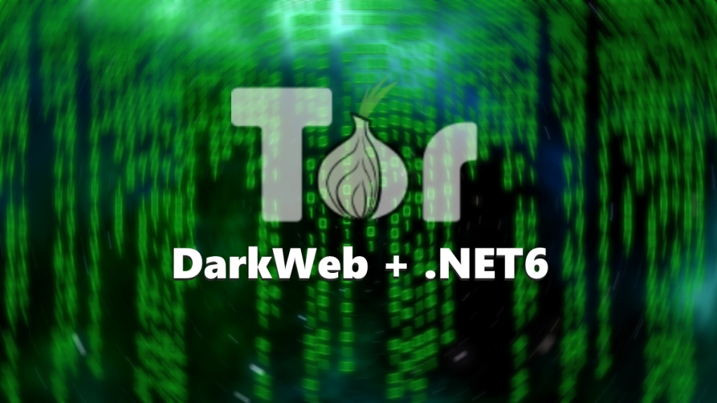 How to browse DarkWeb using .NET 6